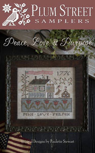 Peace Love & Purpose- Plum Street Samplers
