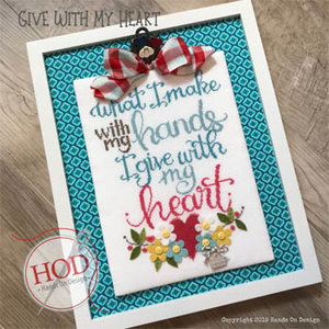 Give With My Heart-Hands on Design