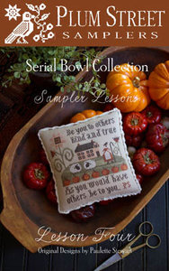 Sampler Lesson Four- Plum Street Samplers