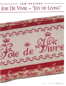 Joie De Vivre - Joy of Living