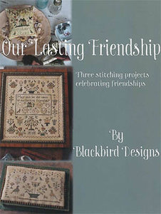 Our Lasting Friendship - Blackbird Designs