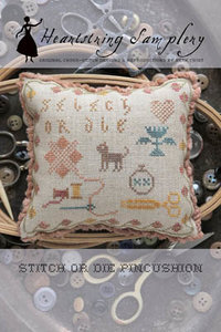 Stitch or Die Pincushion- Heartstring Samplery
