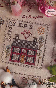 Sew Together #1 Samplers-Jeannette Douglas Designs
