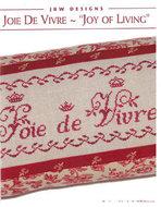 Joie De Vivre - Joy of Living